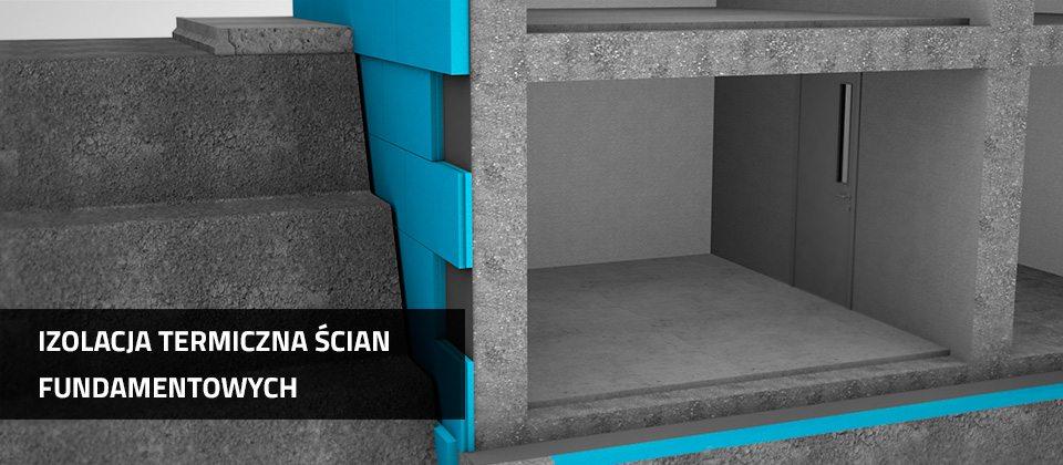 Izolacja termiczna scian fundamentowych | Ravatherm